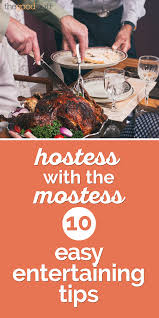 hostess with the mostess 10 easy entertaining tips thegoodstuff