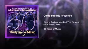 come into his presence