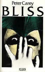 PETER CAREY - BLISS - NOVEL & MOVIE
