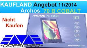 Cobalt B by Archos 70 B Cobalt Tablet Deutsch Kaufland Angebot Nicht