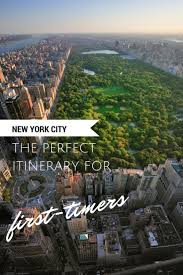 new york city the perfect itinerary for first timers traveling