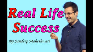 what is real success by sandeep maheshwari