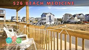 526 beach medicine beach rentals outer banks obx vacation