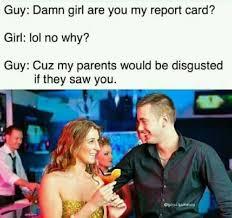 Damn Girl Meme - dopl3r com memes guy damn girl are you my report card girl