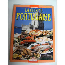 livre cuisine portugaise la cuisine portugaise de bonechi achat vente neuf occasion