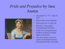 jane austen author biography pride and prejudice by jane austen author background born in 1775