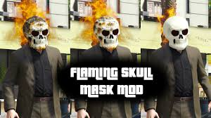 gta v flaming skull mask mod youtube