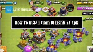 clash of lights update updated clash of light s3 apk free download 2018