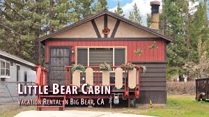 Cabins For Rent by Little Bear Cabin 2 Bedroom Vacation Rental In Big Bear Ca