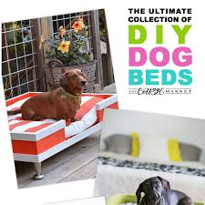Homemade Dog Beds 25 Fabulous Diy Pet Bed Ideas The Cottage Market