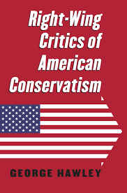 right wing critics of american conservatism