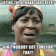 Creed Meme - saying the athanasian creed anglican memes