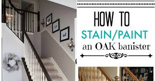 Oak Banister Timeless And Treasured My Three Girls Diy How To Stain And