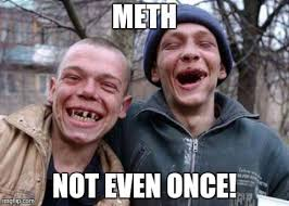 Not Even Once Meme - ugly twins meme imgflip