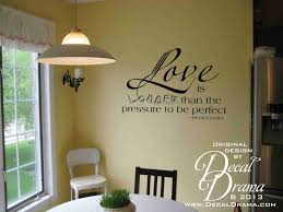 love is louder than the pressure to be perfect quote vinyl wall sold by decal drama