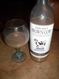 chocolate wine how now brown cow chocolate wine cheap wine snobs