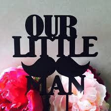 our little man baby shower cake topper moustache cake topper cake