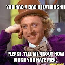 Bad Relationship Memes - meme maker you had a bad relationship please tell me about how