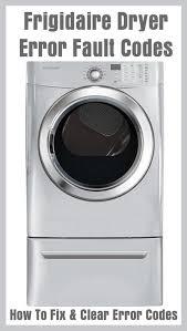 frigidaire clothes dryer error fault codes how to fix u0026 clear