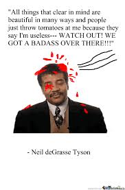 Neil Degrasse Tyson Reaction Meme - wise words from neil degrasse tyson by swackboy meme center