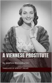 josefine mutzenbacher a viennese prostitute by josefine mutzenbacher 3 star ratings