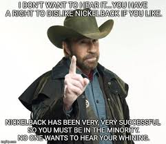 chuck s message to nickelback haters nickelback ecards and memes