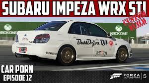 2005 subaru wrx custom forza 5 custom 2005 subaru impreza wrx sti car episode 12