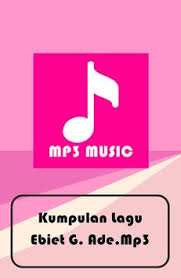 download mp3 ebiet g ade komplit all songs ebiet g ade mp3 apk download free music audio app for