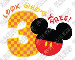 mickey mouse birthday shirt mickey mouse three birthday svg cut file set for disney birthday
