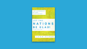 let the nations be glad desiring god