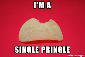 Pringles Meme - single pringle going into 2016 meme on imgur