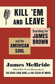 the color of water pages kill u0027em and leave searching for james brown and the american