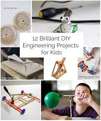 diy engineering projects 12 brilliant diy engineering project for kids creative