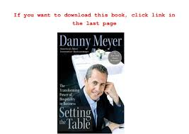 setting the table book read setting the table the transforming power of hospitality in busi
