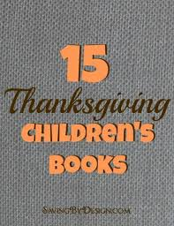 15 thanksgiving children s books saving by design
