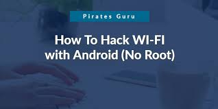 hack wifi with android how to hack wi fi with android without root 100 working