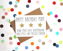 funny mum birthday card funny mom birthday card happy