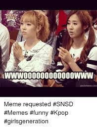 Snsd Funny Memes - awww000000000000wwwd meme requested snsd memes funny kpop