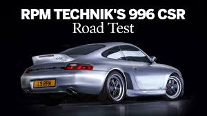 porsche 996 porsche 996 csr road test rpm technik youtube
