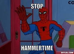 Hammer Time Meme - spiderman stops hammer time u can t touch this know your meme