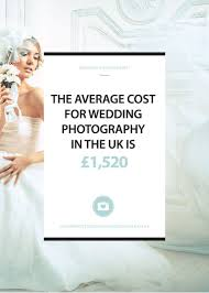 Wedding Photographer Cost Average Cost For Wedding Photography In The Uk Is 1 520 In 2015