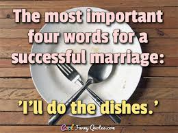 successful marriage quotes most important four words for a successful marriage i ll do the