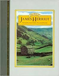 the best of james herriot favourite memories of a country vet