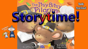 thanksgiving stories the itsy bitsy pilgrim nursery rhyme