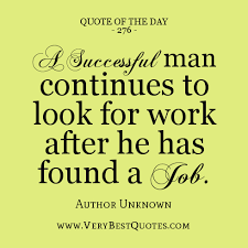 working husband quotes work quote of the day success