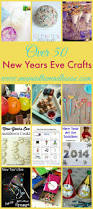 over 50 new years eve crafts and activities for kids activities