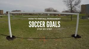 how to install permanent soccer goals youtube