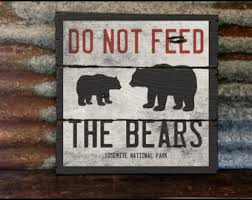 Bear Decorations For Home Do Not Feed The Bear Etsy