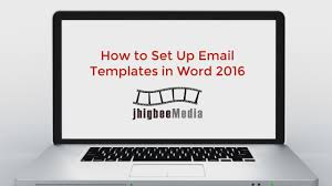 how to set up email templates in outlook 2016 youtube word 2013