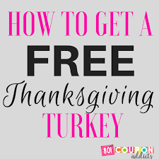 free turkey for thanksgiving 801 coupon addicts
